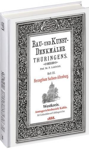 [HEFT 3] Bau- und Kunstdenkmäler Thüringens. Amtsgerichtsbezirk KAHLA 1888