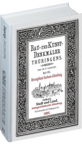 [HEFT 21] Bau- und Kunstdenkmäler Thüringens. Amtsgerichtsbezirk ALTENBURG - Stadt und Land 1895