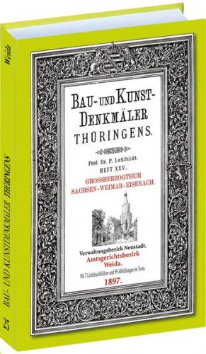 Amt WEIDA 1897. Bau- und Kunstdenkmäler Thüringens.