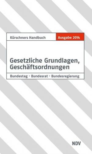 Kürschners Handbuch Gesetzliche Grundlagen, Geschäftsordnungen