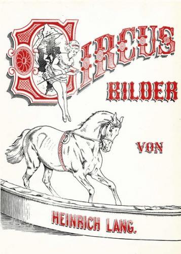 Circus-Bilder von Heinrich Lang