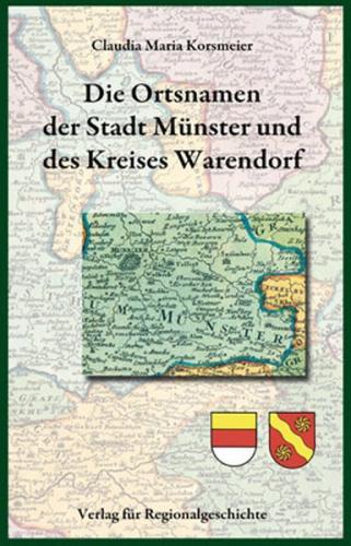Die Ortsnamen der Stadt Münster und des Kreises Warendorf