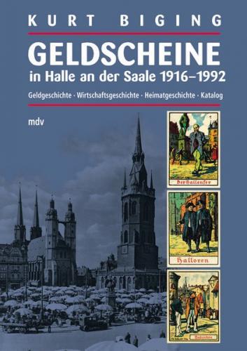 Geldscheine in Halle an der Saale 1916-1992