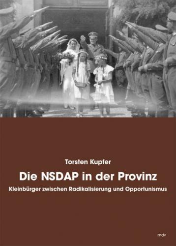 Die NSDAP in der Provinz