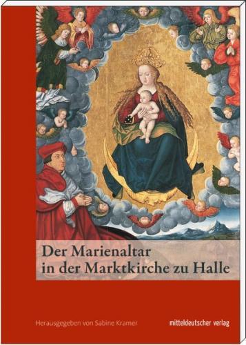 Der Marienaltar in der Marktkirche zu Halle
