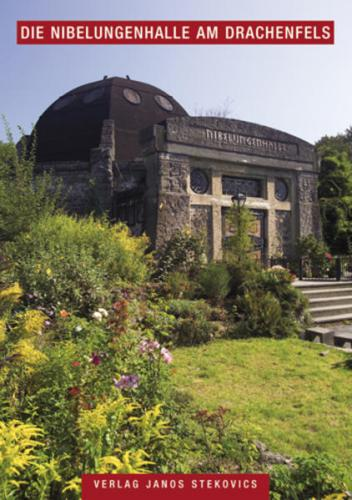 Die Nibelungenhalle am Drachenfels