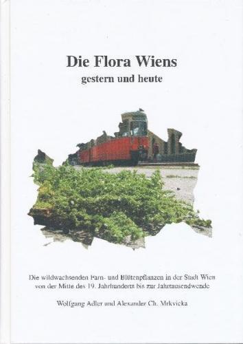 Die Flora Wiens gestern und heute