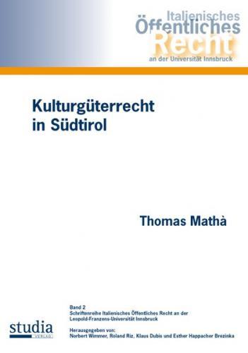 Kulturgüterrecht in Südtirol