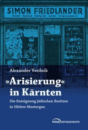 """""""Arisierung"""" in Kärnten"""