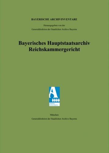 Bayerisches Hauptstaatsarchiv. Reichskammergericht