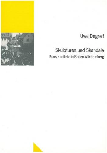 Skulpturen und Skandale: Kunstkonflikte in Baden-Württemberg