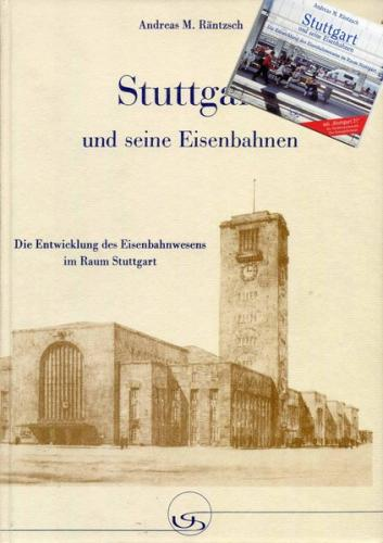 """""""Stuttgart und seine Eisenbahnen"""" incl. CD-Rom-Edition"""