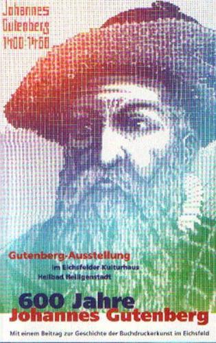 600 Jahre Johannes Gutenberg