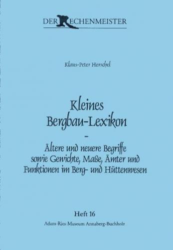 Kleines Bergbau-Lexikon