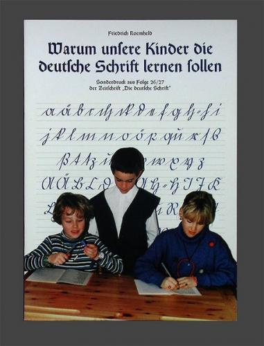 Warum unsere Kinder die deutsche Schrift lernen sollen
