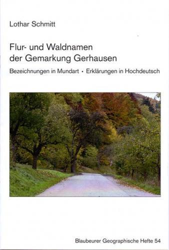 Flur- und Waldnamen der Gemarkung Gerhausen