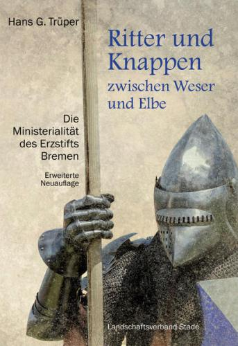 Ritter und Knappen zwischen Weser und Elbe