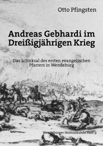 Andreas Gebhardi im Dreissigjährigen Krieg