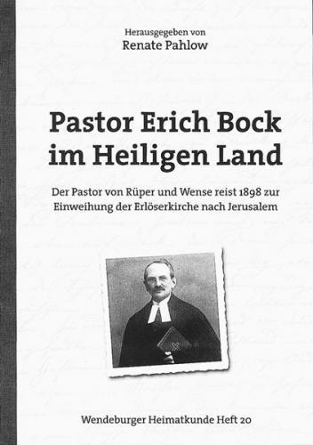 Pastor Erich Bock im Heiligen Land