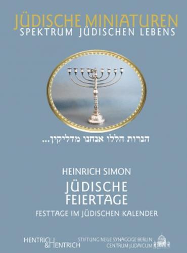 Jüdische Feiertage. Festtage im jüdischen Kalender