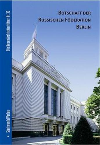 Botschaft der Russischen Föderation, Berlin