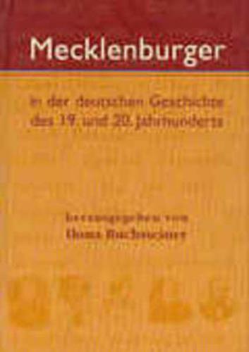 Mecklenburger in der deutschen Geschichte des 19. und 20. Jahrhunderts