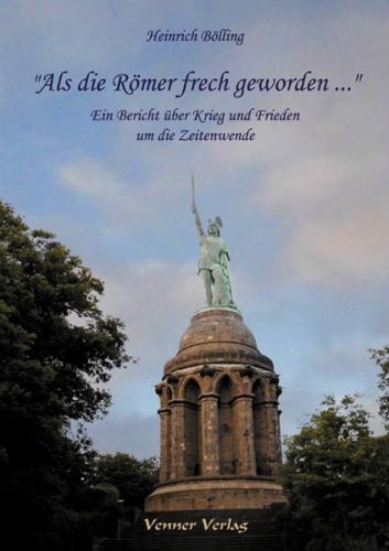 """""""Als die Römer frech geworden ..."""""""