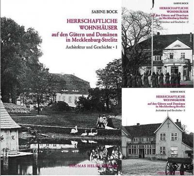 Herrschaftliche Wohnhäuser auf den Gütern und Domänen in Mecklenburg-Strelitz