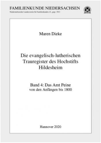 Die evangelisch-lutherischen Trauregister des Hochstifts Hildesheim / Das Amt Peine von den Anfängen bis 1800