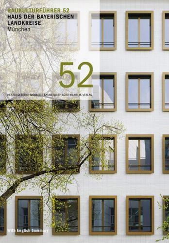 Baukulturführer 52 Haus der Bayerischen Landkreise, München