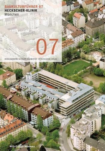 Baukulturführer 07 - Heckscher-Klinik München