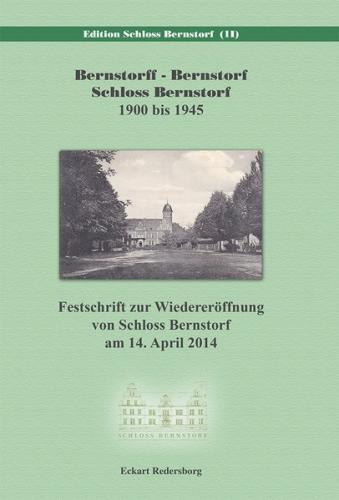 Bernstorff - Bernstorf - Schloss Bernstorf 1900 bis 1945