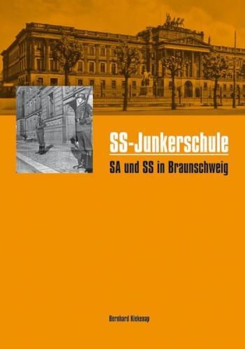 SS-Junkerschule SA und SS in Braunschweig