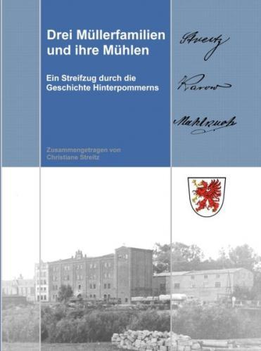 Drei Müllerfamilien und ihre Mühlen