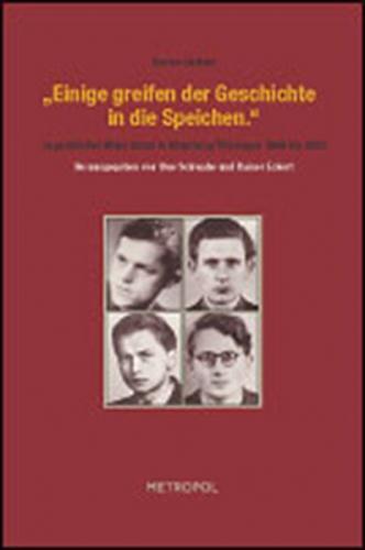 """""""Einige greifen der Geschichte in die Speichen"""": jugendlicher Widerstand in Altenburg/Thüringen 1948 bis 1950"""
