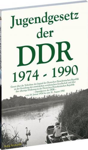 Das Jugendgesetz der DDR 1974-1990