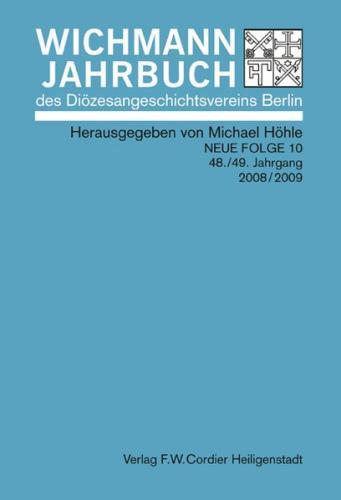 Wichmann-Jahrbuch des Diözesangeschichtsvereins Berlin / Wichmann-Jahrbuch