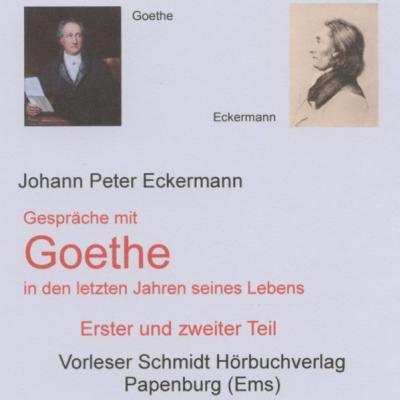 Gespräche mit Goethe in den letzten Jahren seines Lebens (Audio-CD)