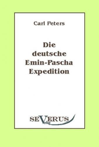 Die deutsche Emin-Pascha-Expedition (Ebook)