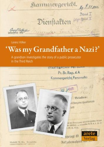 Was my Grandfather a Nazi?