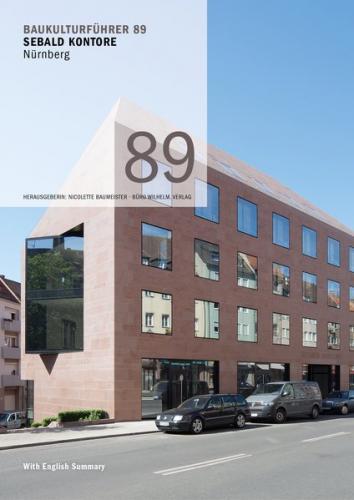 Baukulturführer 89 Sebald Kontore, Nürnberg