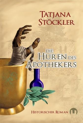 Die Huren des Apothekers (Ebook - EPUB)
