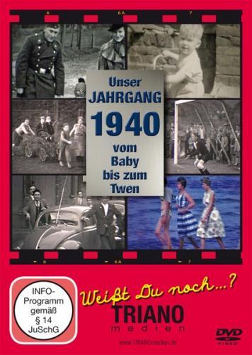 Unser Jahrgang 1940 - Vom Baby bis zum Twen: zum 80. Geburtstag