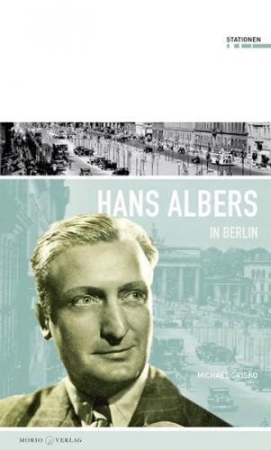 Hans Albers in Berlin