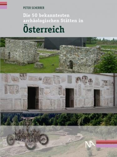 Die 50 bekanntesten archäologischen Stätten in Österreich (Ebook - Mobi)