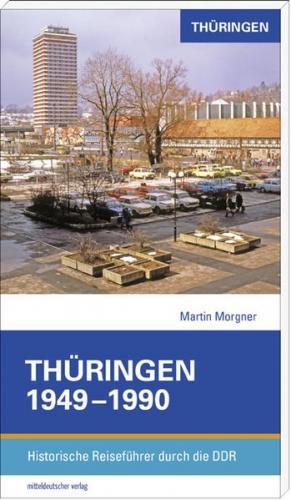 Thüringen 1949–1990