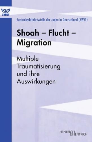 Shoah - Flucht - Migration