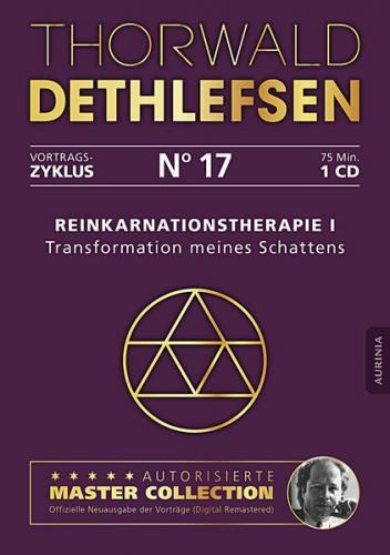 Reinkarnationstherapie I - Transformation meines Schattens (Audio-CD)