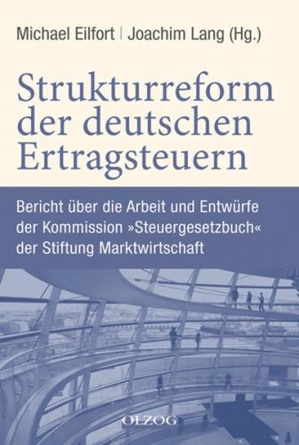 Strukturreform der deutschen Ertragsteuern