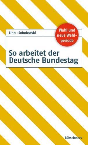 So arbeitet der Deutsche Bundestag